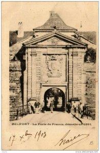 CPA BELFORT La Porte de France demolie en 1891 (722637)