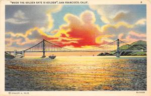 USA When the Golden Gate is Golden Bridge Sunset Ship, San Francisco California