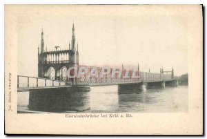 Postcard Old Eisenbahnbriieke bei Kehl Rh