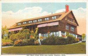 Dayton Ohio OH 1920s Postcard Old Barn Club Hills and Dales