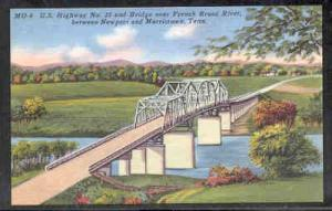 Tennessee colour PC Hwy 25 Bridge French Broad River unused