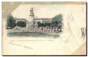 Old Postcard Lyon The statue of the Place Carnot Republic