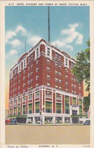 Hotel Hickory and Tower of Radio Station WHKY Hickory North Carolina