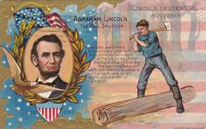 Lincoln Centennial Souvenir The Rail Splitter 1912