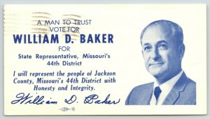 Lee's Summit Missouri~William D Baker for State Representative~A Man to Trust