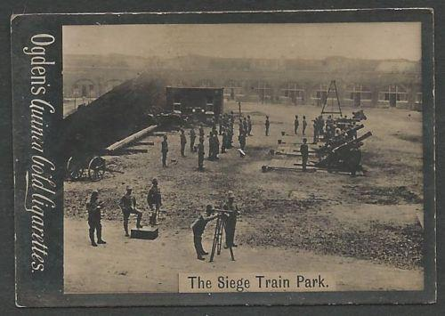 Ogden's Guinea Gold THE SIEGE TRAIN PARK Cigarettes Card. Few faults
