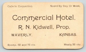 Waverly KS~Business Card~Commercial Hotel~50¢-75¢~Kidwell, Prop~Day/Week 1925*