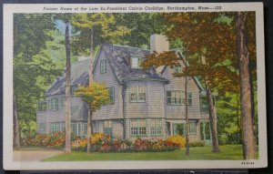 Northampton, MA - Former Home of the Late Ex-President Calvin Coolidge