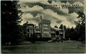 Saratoga Springs, New York Postcard THE MANSION - YADDO PARK Manhattan Co.