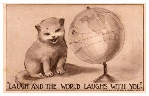Cat, smiling Globe, laugh and the world laughs with you