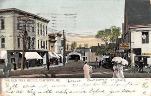 Oldtown Maine Old Toll Bridge Street View Antique Postcard K30978