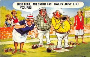 Old Vintage Lawn Bowling Postcard Post Card Look Dear, Mr Smith has Balls jus...