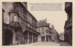 France Luxueil les Bains Maison du Cardinal Joiffrey