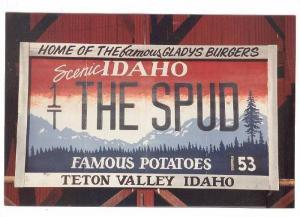 Home Of The Famous Gladys Burgers, Scenic Idaho The Spud, Teton Valley, Idaho...