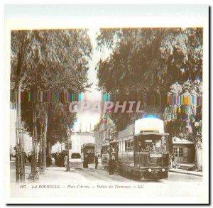 Modern Postcard La Rochelle - d'Armes - the Tramway Station
