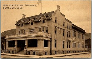 Boulder, Colorado Postcard ELKS CLUB BUILDING B.P.O.E. Lodge Street View 1920s