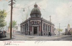 PAWTUCKET, Rhode Island, PU-1907 ; Post Office Version-3