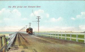 One Mile Bridge Over Hampton River Vintage Postcard - Trolley Car