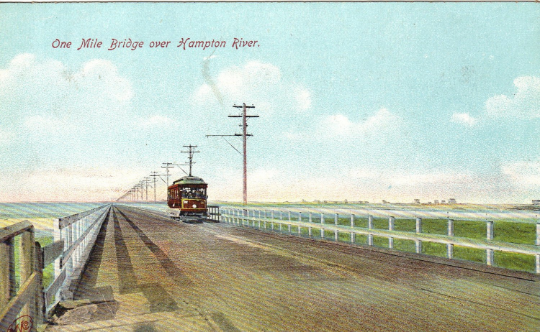 One Mile Bridge Over Hampton River Vintage Postcard - Trolley Car