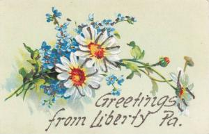 Glitter Greetings from Liberty, Pennslyvania w/ Daisies, 1900-10s
