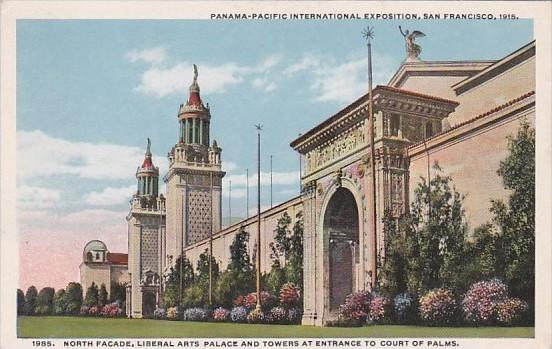 North Facade Liberal Arts Palace and Towers Panama-Pacific International Expo...
