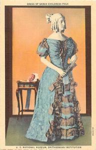 Dress of Sarah Childress Polk at Smithsonian Institution Washington DC. Linen