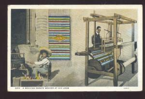 A MEXICAN ZARAPE WEAVER AT HIS LOOM RUG WEAVING MEXICO VINTAGE POSTARD
