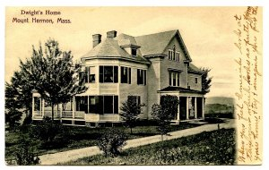 MA - Mount Hermon. Dwight's Home