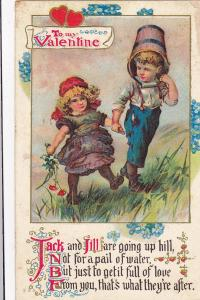 To my Valentine, Jack and Jill going up a hill will a pail on his head, PU-1912