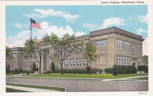 TEXARKANA , Texas , 1930-40s ; Junior College