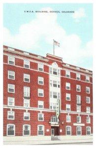 DENVER, CO ~ YWCA Building Downtown Young Womens Christian Association Postcard