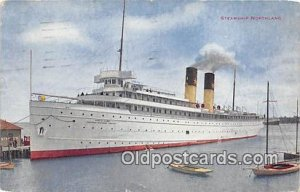 Steamship Northland Ship 1916 small tear bottom edge, corner wear