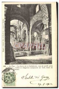Old Postcard Le Puy the pulpit of the Cathedral