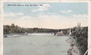 EAU CLAIRE, Wisconsin, PU-1920; Dells Paper Mill and Dam