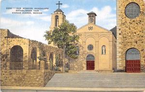 Mexico Old Vintage Antique Post Card Old Mission Guadalupe Ciudad Juarez 1945