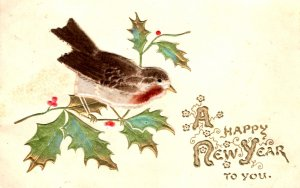 A Happy New Year to You - Bird on Holly Branch - Velvet Bird - in 1910