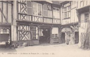 ABBEVILLE, La Maison de Francois Ier.- La Cour , Somme, France, 00-10s