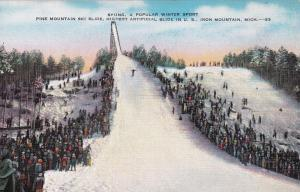 IRON MOUNTAIN , Michigan , 30-40s ; Pine Mountain Ski Slide