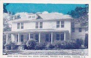 South Carolina Tamassee Grace Ward Calhoun Hall South Carolina Tamassee D A R...