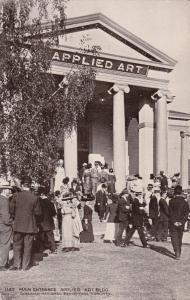 TORONTO, Ontario, 1900-1910s; Main Entrance Applied Art Building, Canadian Expo