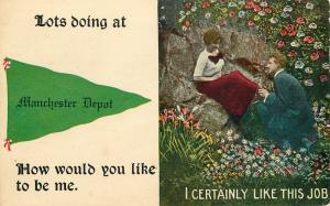 Lots Doing at Manchester Depot~I Like This Job~1913 Pennant Postcard