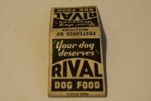 Your Dog Deserves Rival Dog Food Advertising 20 Strike Matchbook Cover