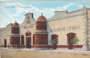 Carcel Jail , C. JUAREZ , Mexico , 00-10s