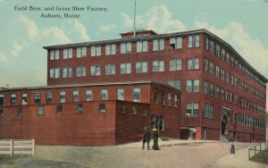 aUBURN , Maine , 1900-10s ; Field Bros. & Gross Shoe Factory