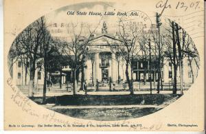 Little Rock - Old State House 1907