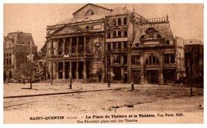 War Bombing France Saint Quentin La Place du Theatre et le Theatre