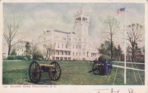 WASHINGTON D.C. , PU-1907 ; Cannon, Soldiers' Home