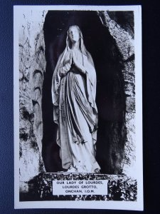 Isle of Man ONCHAN Our Lady of Lourdes Grotto - Old RP Postcard by Ranscombe