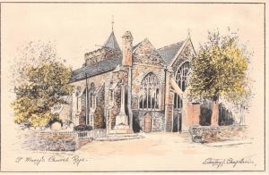 RYE SUSSEX UK RYE ST MARYS CHURCH~STANLEY T CHAPLIN ARTIST POSTCARD