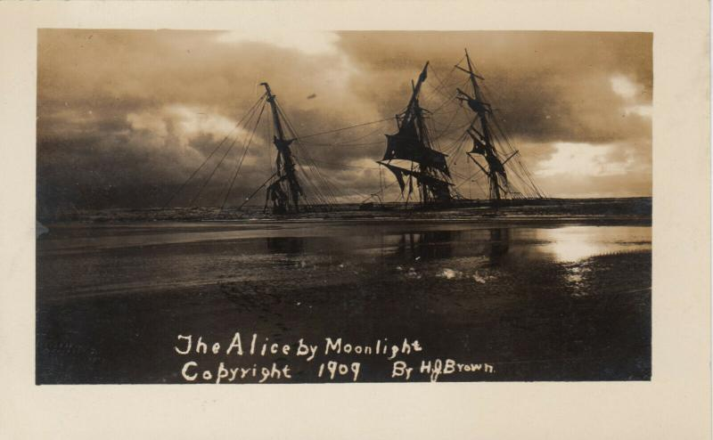 RP: OCEAN PARK , Washington , 1909 ; Shipwreck of the ALICE by Moonlight